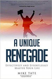 A Unique Renegade