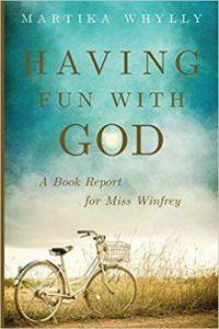 Having Fun With God