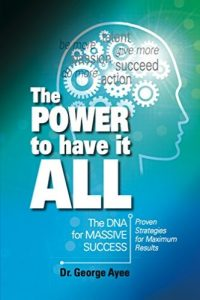 The Power to have it All