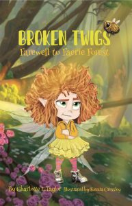 Broken Twigs: Farewell to Faerie Forest