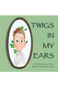Twigs In My Ears