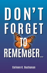 Don't Forget to Remember...