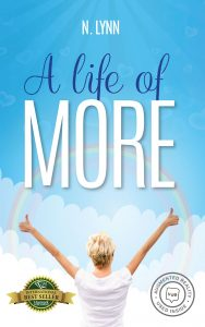 A Life of More