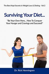 Surviving Your Diet (The Best Kept Secrets in Weight loss Book 2)