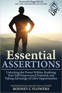 Essential Assertions: Unlocking the Power Within, Realizing Your Self-Empowered Potential, and Taking Advantage of Life's Opportunities