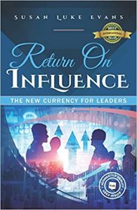 Return On Influence: The New Currency for Leaders