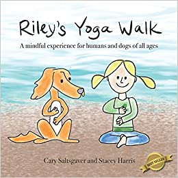 Riley's Yoga Walk: A mindful experience for humans and dogs of all ages
