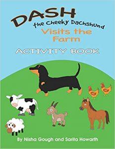Dash the Cheeky Dachshund Visits the Farm: Activity Book