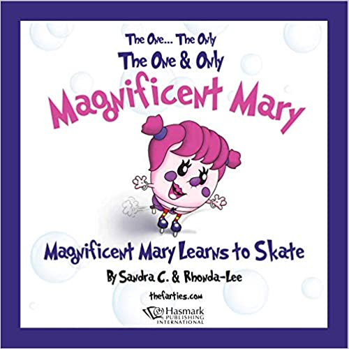 Magnificent Mary Learns to Skate
